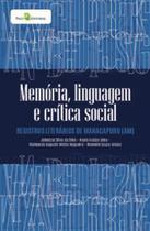 Memória, linguagem e crítica social: registros literários de manacapuru (am) - Paco Editorial -