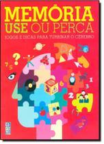 Memória Use Ou Perca: Jogos e Dicas Para Turbinar o Cérebro - Coquetel - Grupo Ediouro