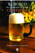 Memórias De Um Aprendiz De Mestre Cervejeiro - Litteris Editora -