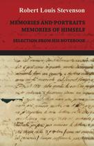 Memories and Portraits - Memories of Himself - Selection from His Notebook - Hesperides press