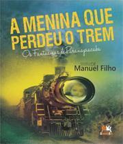 Menina Que Perdeu O Trem, A - 02 Ed - Besourobox