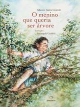 Menino que Queria ser Árvore, O - Bergamota - positivo paradidatico