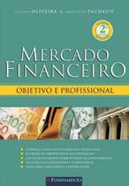 Mercado Financeiro - 2a Edição - Fundamento -