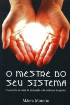 Mestre do Seu Sistema, O - Sa Editora -