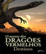 Mestre Dos Dragoes Vermelhos, O - Vol 02 - Destinos - Novo Seculo -