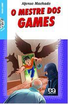 Mestre dos games, o - coleçao vaga-lume - Atica