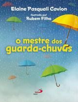 Mestre Dos Guarda Chuvas, O - Paulus - Pia Sociedade De Sao Paulo - Cepad
