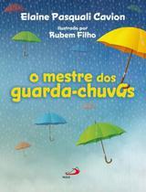 Mestre dos guarda-chuvas, o - Paulus -