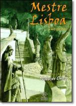 Mestre Lisboa: O Aleijadinho - Dcl - Difusao Cultural Do Livro
