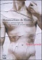Metamorfoses de homero: historia e antropologia na critica setecentista - Unb -