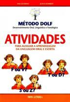 Método Dolf - Atividades Para Auxiliar A Aprendizagem da Linguagem Oral e Escrita - Papa-letras -
