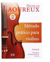 Método Prático p Violino Vol 1- Nicolas Laoureux - Editora Cn