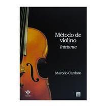 Método Violino Iniciante Marcelo Cardozo - Irmãos Vitale