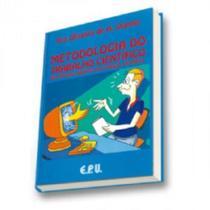 Metodologia do trabalho cientifico - um enfoque didatico da producao cienti - Epu -