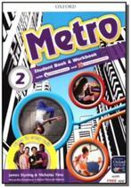 Metro 2 - student book / workbook pack - Oxford