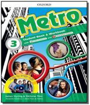 Metro 3 - student book / workbook pack - Oxford