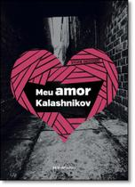 Meu Amor Kalashnikov - Sesi