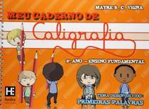 MEU CADERNO DE CALIGRAFIA - 2º ANO - ENSINO FUNDAMENTAL - Hedra Educacao