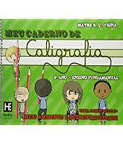 Meu Caderno De Caligrafia - 3 Ano - Meio Ambiente E Sustentabilidade - Hedra educacao