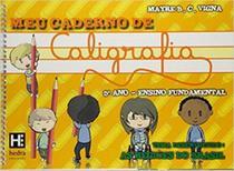 MEU CADERNO DE CALIGRAFIA - 5º ANO - ENSINO FUNDAMENTAL - Hedra Educacao
