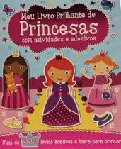 Meu Livro Brilhante: De Princesas com Atividades e Adesivos - Girassol