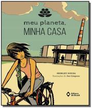 Meu planeta, minha casa                         01 - Editora do brasil - paradidaticos