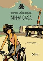 Meu planeta, minha casa - Ed. do brasil
