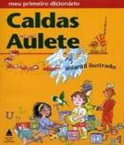 Meu Primeiro Dicionario Caldas Aulete - Lexikon -