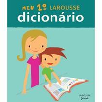 Meu Primeiro Larousse Dicionário -