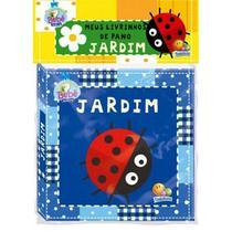Meus Livrinhos De Pano- Jardim Todolivro -
