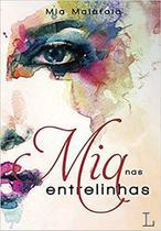 Mia, nas entrelinhas (Português) Capa Comum - Ler Editorial