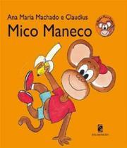Mico maneco - 02 ed - Salamandra (Moderna)