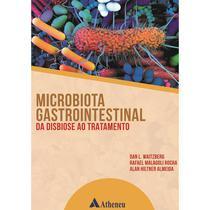 Microbiota gastrointestinal da disbiose ao tratamento - Atheneu