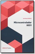 Microcontrolador 8051 - colecao eletroeletronica - Senai