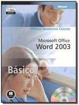 Microsoft office word 2003 basico - Bookman cia. editora ltda.
