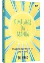 Milagre da manha, o - ed. economica sem orelhas - Best Seller - Grupo Record -