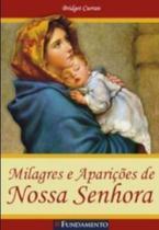 Milagres e aparições de Nossa Senhora - Fundamento -