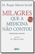 Milagres que a Medicina Não Contou - Gaia