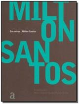 Milton santos - encontros - azougue -