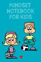 Mindset Notebook For Kids - Inge baum