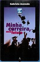 Minha Carreira, Meu Futuro - Gabriela Azevedo - Danprewan