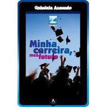 Minha Carreira, Meu Futuro - Gabriela Azevedo - Danprewan -