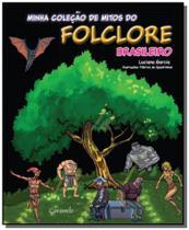 Minha colecao de mitos do folclore brasileiro - Caramelo