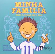 Minha familia - amor e carinho, dar e doar - Hedra educaçao