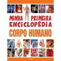 Minha Primeira Enciclopedia Corpo Humano - Lafonte -