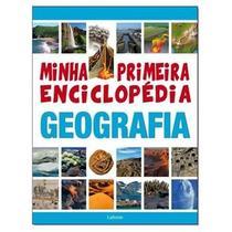 minha primeira enciclopedia geografia - Lafonte