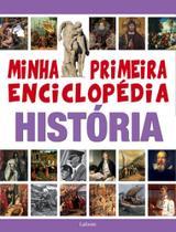 Minha primeira enciclopedia - historia - Lafonte