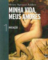 Minha Vida, Meus Amores - Volume 1 - Hemus -