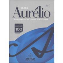 Míni Dicionário Aurélio da Língua Portuguesa - 8ª Ed. 2010 - Nova Ortografia - Sem Versão Eletrônica - Positivo -