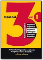Minidicionário de Espanhol 3 em 1 - Colecão Dicionários - Scipione